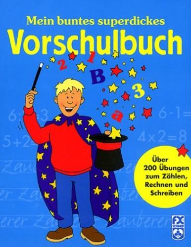 Mein superdickes Vorschulbuch.