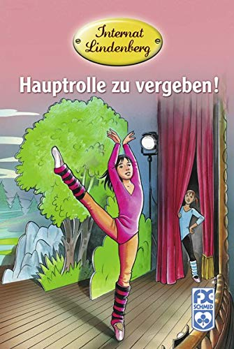 Internat Lindenberg. Hauptrolle zu vergeben! By Mathias Metzger