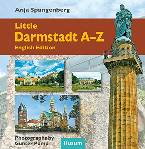 Little Darmstadt-ABC: English Edition By Anja Spangenberg