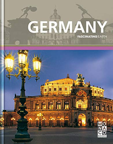Fascinating Earth: Germany By Monaco Books