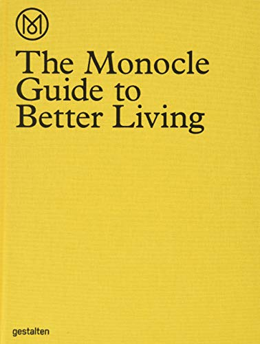 Monocle Guide to Better Living By The Monocle