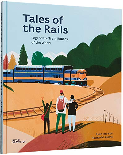 Tales of the Rails By Ryan Johnson