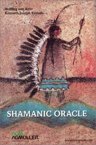 Shamanic Oracle by Wulfing von Rohr