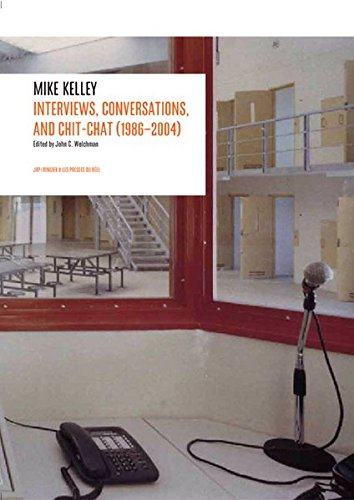 Interviews by Mike Kelley (1986-2004) By Other Mike Kelley