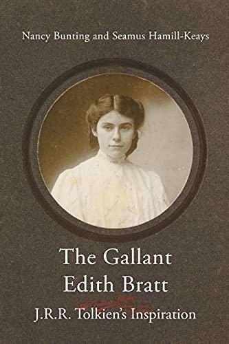 The Gallant Edith Bratt von Bunting Nancy