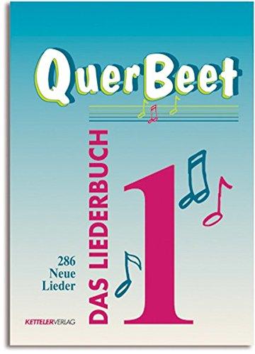 QuerBeet 1: Das Liederbuch, 286 Lieder: Das besondere Liederbuch By Alois Nock