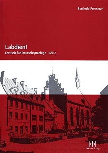 Labdien! Teil 2 Lehrbuch: Lettisch für Deutschsprachige By Berthold Forssman