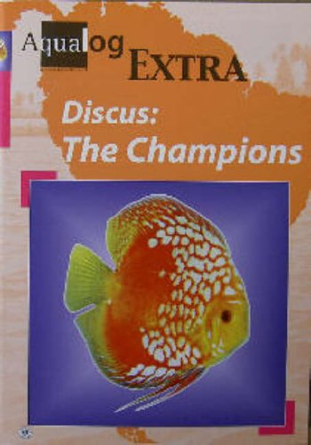 Aqualog Extra: Discus - The Champions By Frank Schafer