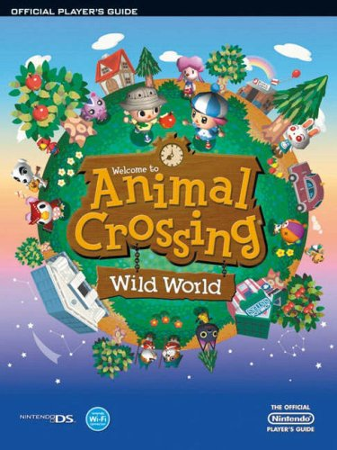 Animal Crossing: Wild World, Official Players Guide By Future Press