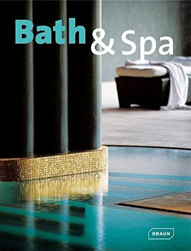 Bath & Spa By Sibylle Kramer