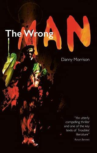 The The Wrong Man 2018 By Danny Morrison