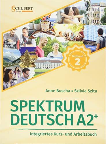 Kurs-und Ubungsbuch A2+ Teil 2 mit Losungsteil By Anne Buscha