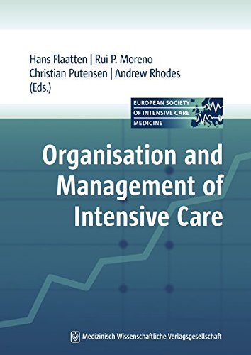Organisation & Management of Intensive Care By Hans Flaatten
