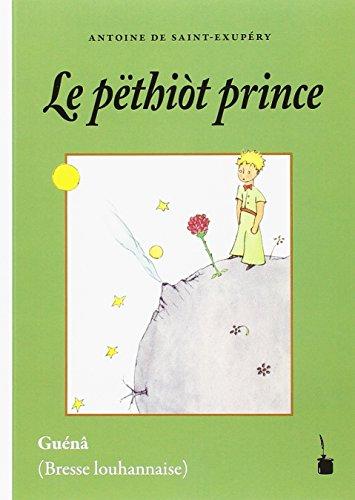 Le pëthiòt prince By Antoine de Saint-Exupry