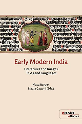 Early Modern India: Literatures and images, texts and languages
