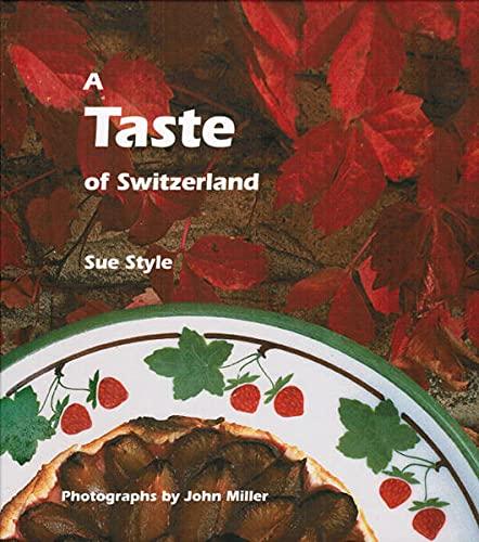 A Taste of Switzerland By Sue Style