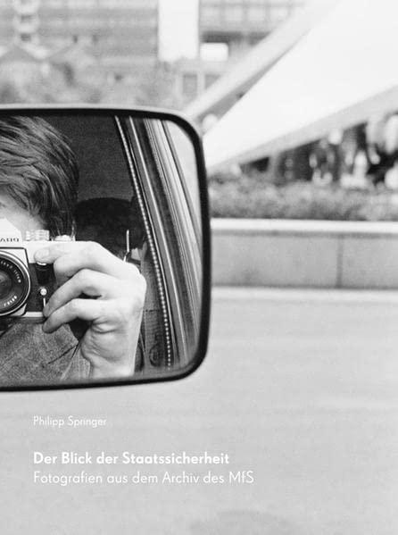 Der Blick Der Staatssicherheit By Philipp Springer