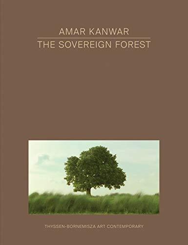 Amar Kanwar - The Sovereign Forest By Daniela Zyman