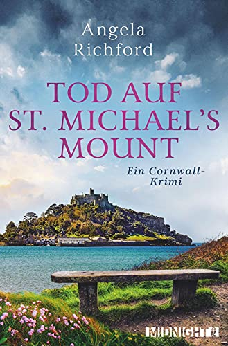 Tod auf St Michael's Mount: Ein Cornwall-Krimi By Angela Richford
