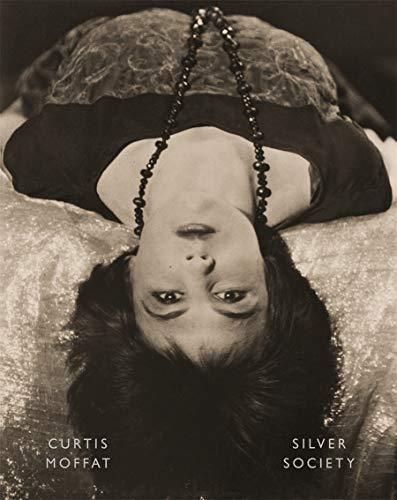 Curtis Moffat: Silver Society By Martin Barnes