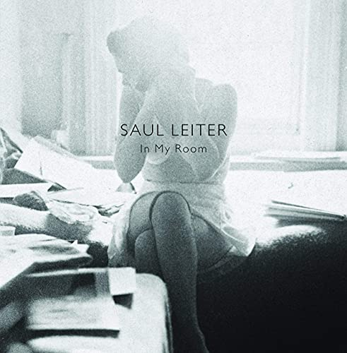 Saul Leiter: In My Room By Saul Leiter