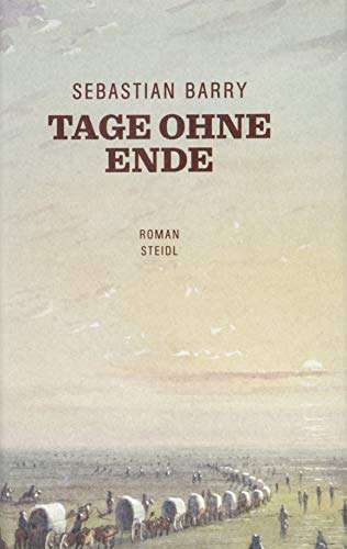 Tage ohne Ende By Sebastian Barry