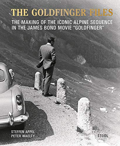 Steffen Appel and Peter Waelty: The Goldfinger Files By Steffen Appel