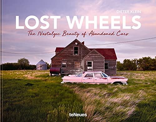 Lost Wheels By Dieter Klein