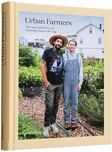 Urban Farmers By Valery Gestalten