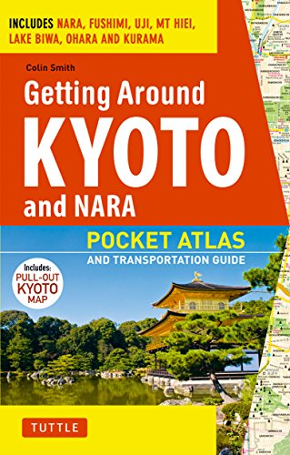 Getting Around Kyoto and Nara By Colin Smith