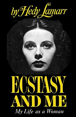 Ecstasy and Me von Hedy Lemarr