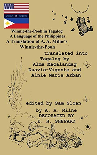 Winnie-the-Pooh in Tagalog A Language of the Philippines By A A Milne