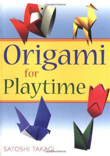 Origami for Playtime By Satoshi Takagi