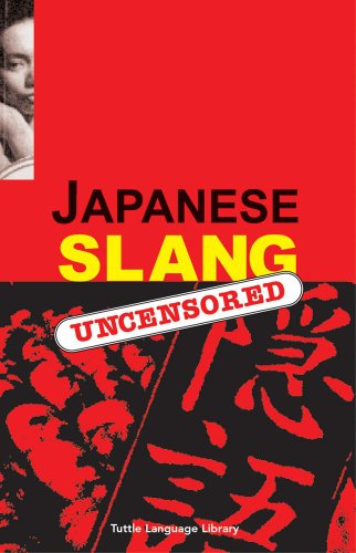 Japanese Slang By Peter Constantine