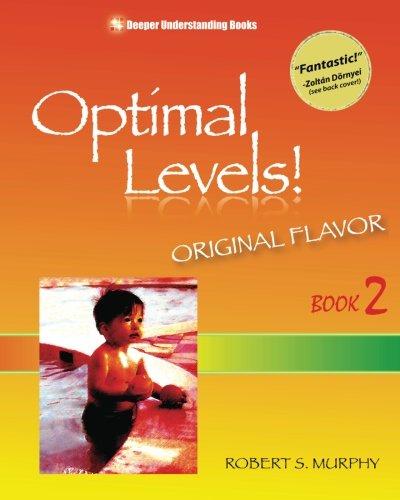 Optimal Levels! By Robert S Murphy