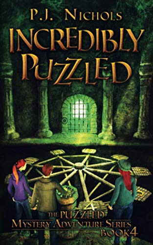 Incredibly Puzzled (The Puzzled Mystery Adventure Series By P J Nichols