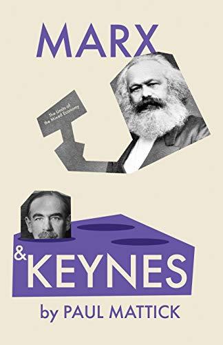 Marx and Keynes By Paul Mattick