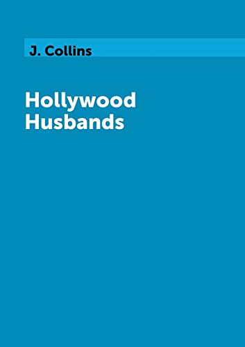 Hollywood Husbands By J Collins