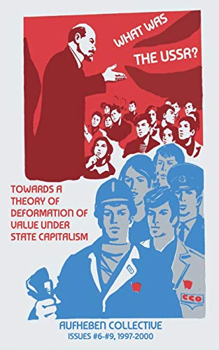 What Was The USSR? By Other Aufheben Collective