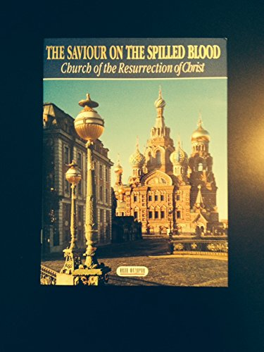 The Saviour on the Spilled Blood: Church of the Resurrection of Christ By nikolai-nagorsky