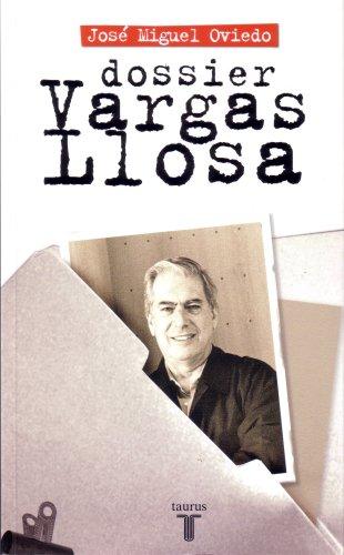 Dossier Vargas Llosa By Jose Miguel Oviedo