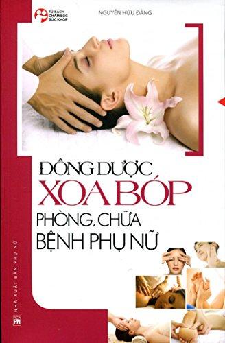 ?ông D???c Xoa Bo?p Pho?ng, Ch??a Bê?nh Phu? N?? By Nguyn Hu ng