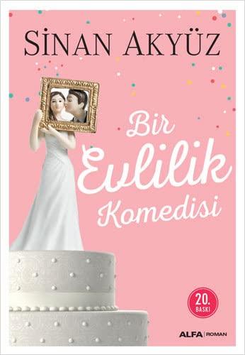 Bir Evlilik Komedisi By Sinan Akyz