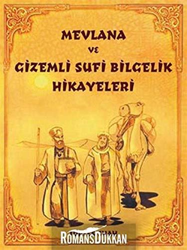 Mevlana ve Gizemli Sufi Bilgelik Hikayeleri By Idries Shah