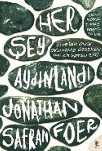 HER ?EY AYDINLANDI By Jonathan Safran Foer
