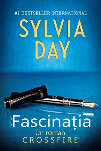 FASCINATIA CROSSFIRE VOL 4 By SYLVIA DAY