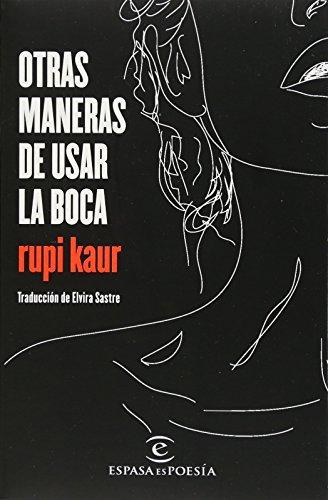 Otras Maneras de Usar La Boca By Kaur