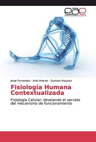 Fisiologia Humana Contextualizada By Jorge Fernandez