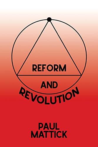 Reform and Revolution By Paul Mattick