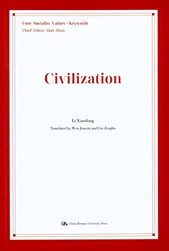 Civilization (English) (socialist core values ?? Image)(Chinese Edition) By HAN ZHEN . LI XIAO DONG